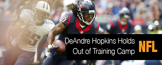 DeAndre Hopkins Holds Out of Training Camp